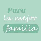 Para la mejor familia