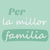 Per a la millor família
