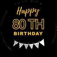80h birthday black