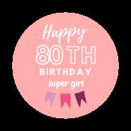 80h birthday girl