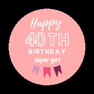 40h birthday girl